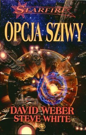 White Steve & Weber David - Starfire 04 - Opcja Sziwy