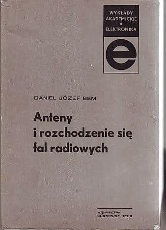 Anteny i rozchodzenie si� fal radiowych - Daniel J�zef Bem