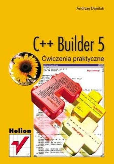 C++ Builder 5. Æwiczenia praktyczne [.DOC][PL]