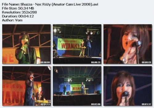 Shazza - Noc Ró¿y (Amator Cam Live 2008)